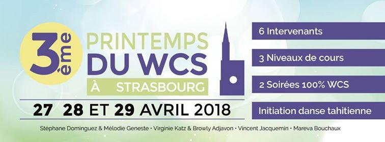 27-28-29 avril 2018 : 3 ème Printemps du WCS à Strasbourg !