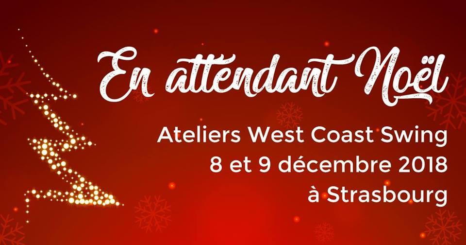 8-9 Décembre 2018 : En Attendant Noël à Strasbourg