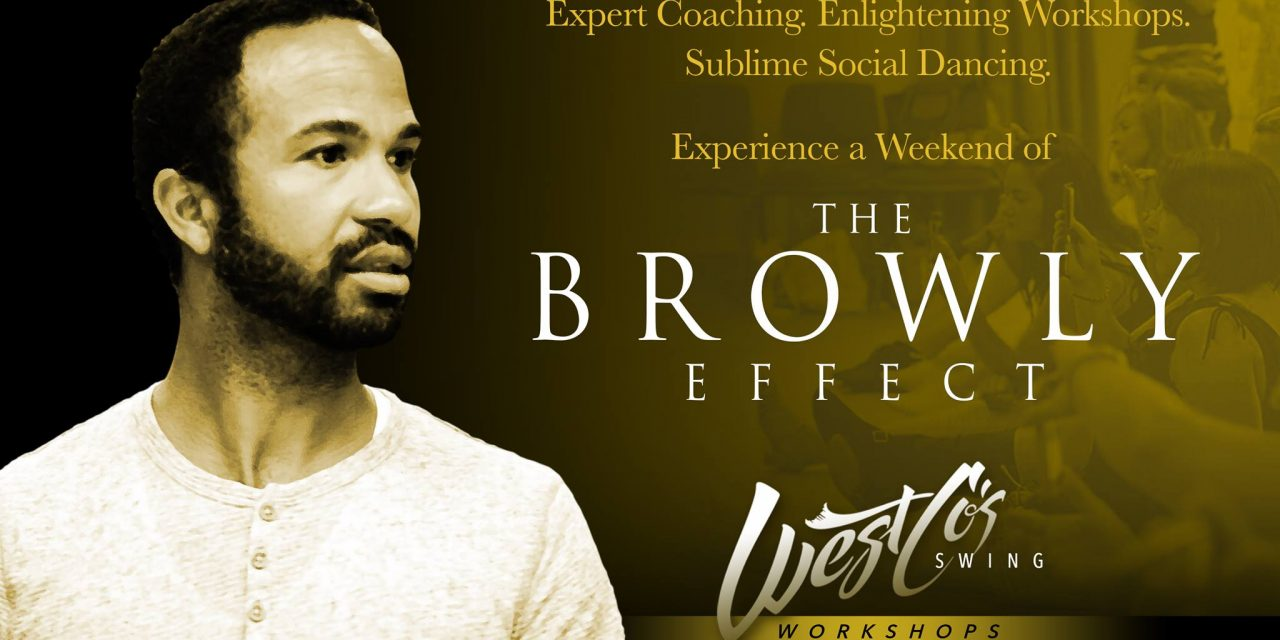 26 – 28 July 2019 : WestCo's Swing : The Browly Effect returns