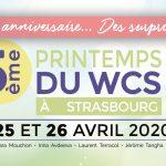 5ème Printemps du WCS à strasbourg : Un Anniversaire …. des surprises !!